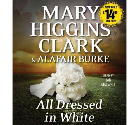 All Dressed in White (Unabridged) (CD/Spoken Word) (Mary Higgins Clark) - image 1 of 1