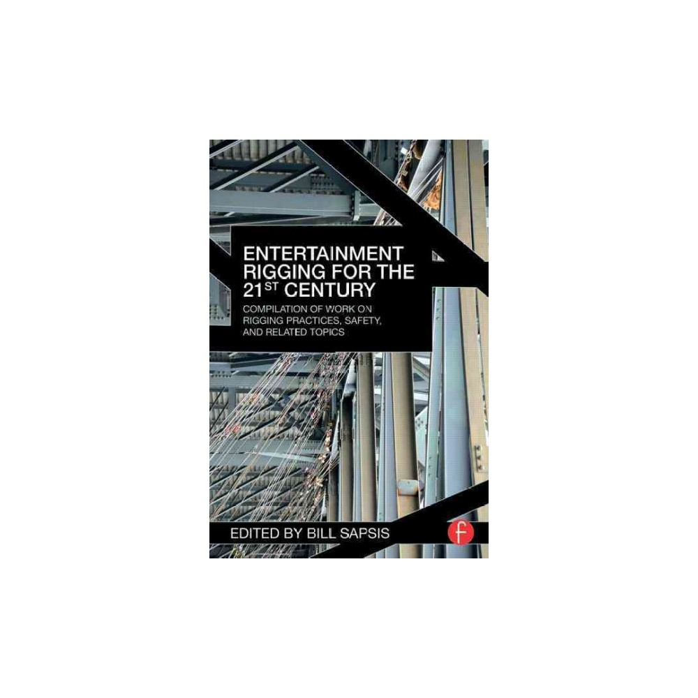 Entertainment Rigging for the 21st Centu (Paperback)