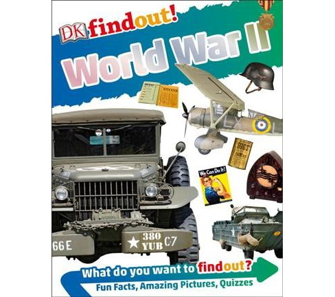 DK Findout! World War II -  (DK Find Out!) by Brian Williams (Paperback) - image 1 of 1