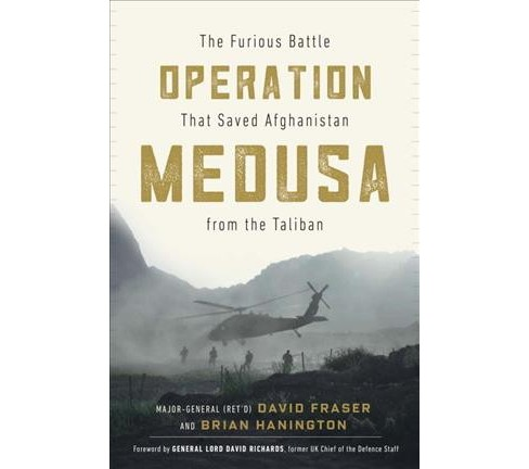 Operation Medusa : The Furious Battle That Saved Afghanistan from the Taliban -  (Hardcover) - image 1 of 1