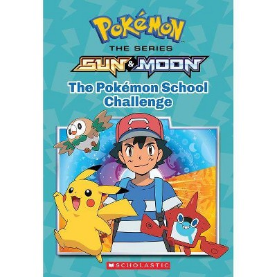 Pokémon School Challenge (Paperback) (Scholastic Inc.)
