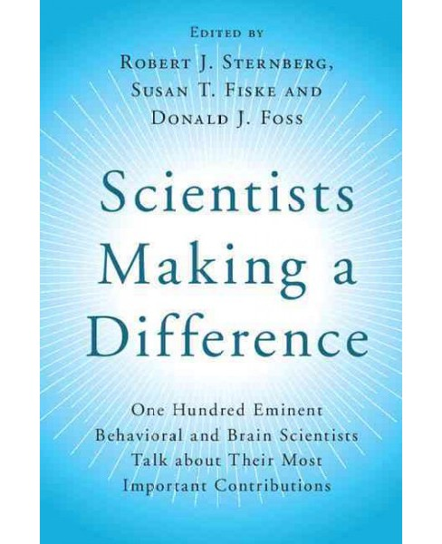 Scientists Making a Difference : One Hundred Eminent Behavioral and Brain Scientists Talk About Their - image 1 of 1
