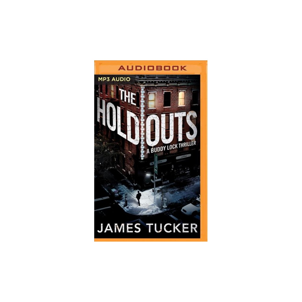 Holdouts - (Buddy Lock) by James Tucker (MP3-CD)