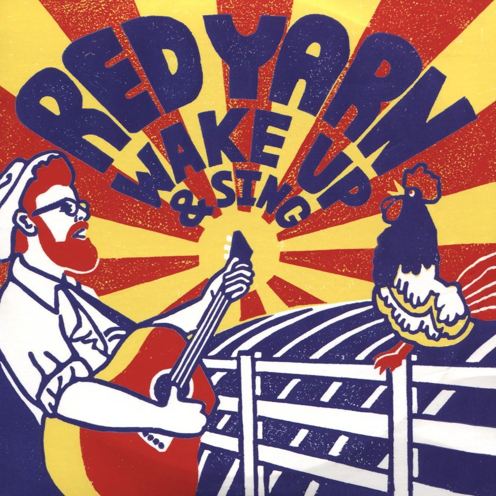 Red Yarn - Wake Up & Sing (CD)