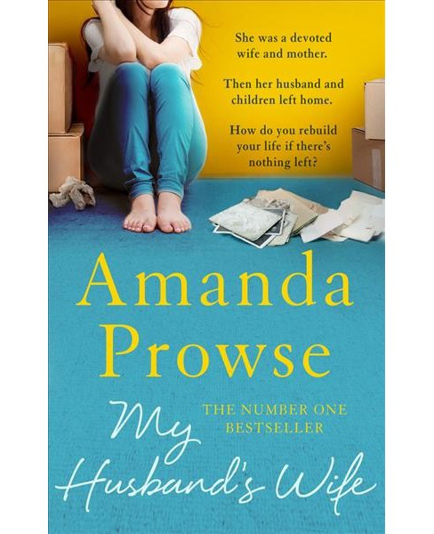 My Husband's Wife (Reprint) (Paperback) (Amanda Prowse) - image 1 of 1