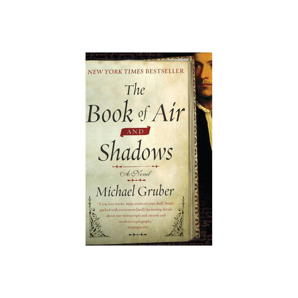 The Book Of Air And Shadows By Michael Gruber Paperback