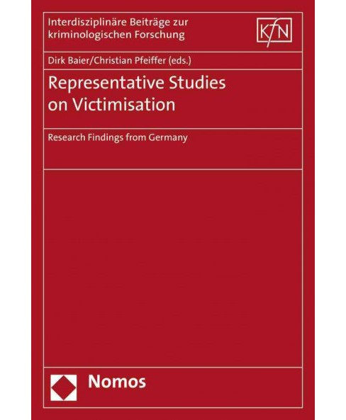 Representative Studies on Victimisation : Research Findings from Germany (Paperback) - image 1 of 1