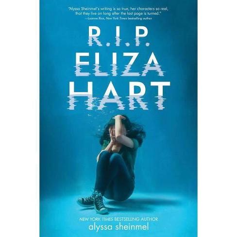 R.I.P. Eliza Hart - by  Alyssa Sheinmel (Hardcover) - image 1 of 1