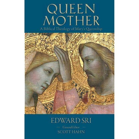 Queen Mother - (Letter & Spirit Project) by  Edward P Sri (Paperback) - image 1 of 1