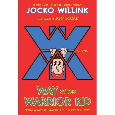 Way of the Warrior Kid - by  Jocko Willink (Paperback) - image 1 of 1