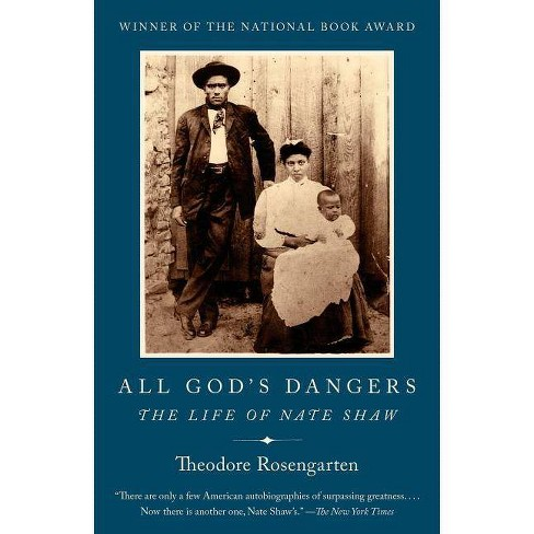 All God's Dangers - by  Theodore Rosengarten (Paperback) - image 1 of 1