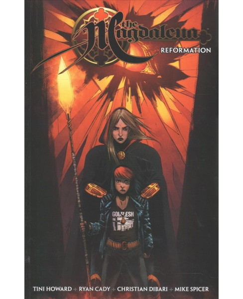 Magdalena 4 : Reformation (Paperback) (Tini Howard & Ryan Cady) - image 1 of 1