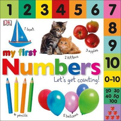 My First Numbers ( My First Numbers) by Dawn Sirett (Board Book)