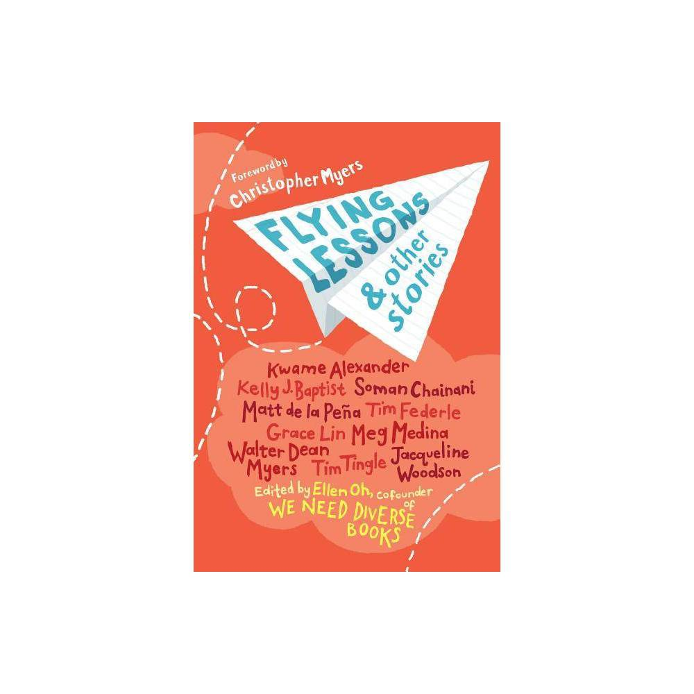 Flying Lessons Other Stories By Ellen Oh Paperback