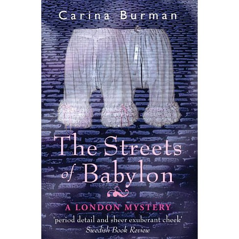 The Streets of Babylon - by  Carina Burman (Paperback) - image 1 of 1