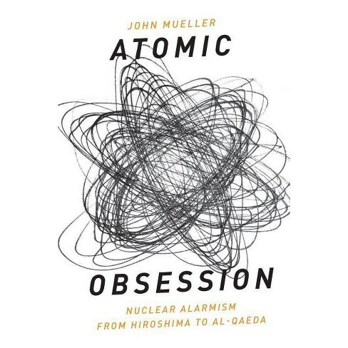 Atomic Obsession - by  John Mueller (Paperback) - image 1 of 1