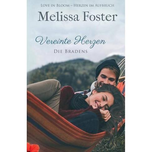 Vereinte Herzen - (Die Bradens at Peaceful Harbor) by  Melissa Foster (Paperback) - image 1 of 1