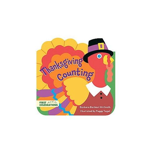 Thanksgiving Counting - (First Celebrations) by  Barbara Barbieri McGrath (Board_book) - image 1 of 1