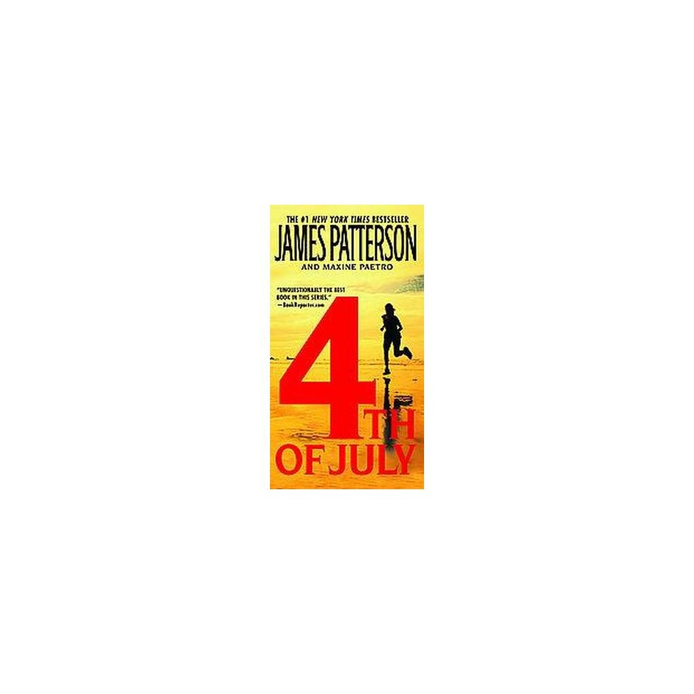 4th of July ( The Women's Murder Club) (Reissue) (Paperback) by James Patterson