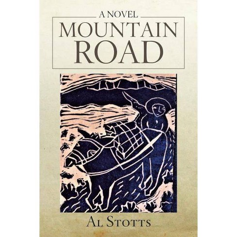 Mountain Road - by  Al Stotts (Paperback) - image 1 of 1