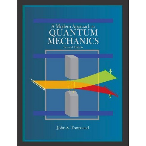 A Modern Approach to Quantum Mechanics (Revised) - 2 Edition by  John S Townsend (Hardcover) - image 1 of 1
