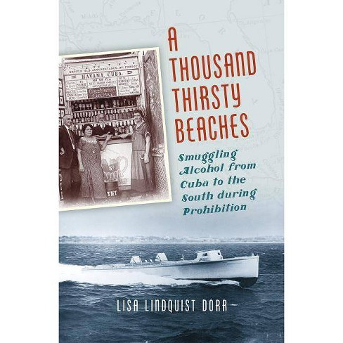 A Thousand Thirsty Beaches - by  Lisa Lindquist Dorr (Hardcover) - image 1 of 1