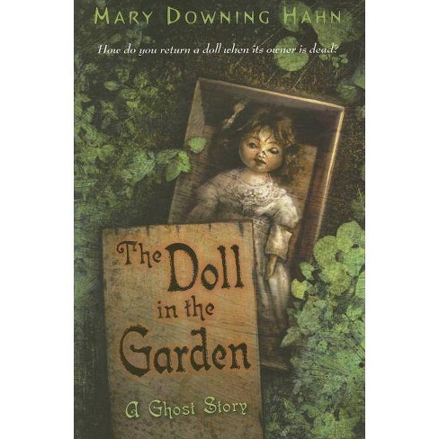 The Doll in the Garden - by  Mary Downing Hahn (Paperback) - image 1 of 1
