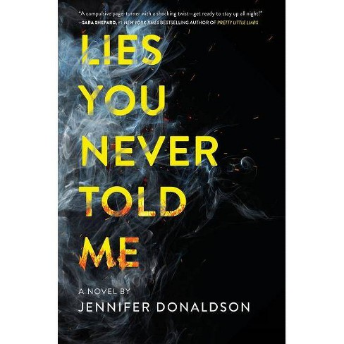Lies You Never Told Me -  by Jennifer Donaldson (Hardcover) - image 1 of 1