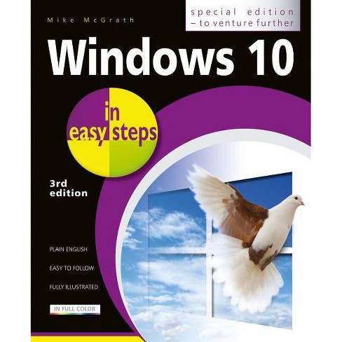 Windows 10 in Easy Steps - Special Edition - (In Easy Steps) 3 Edition by  Mike McGrath (Paperback) - image 1 of 1