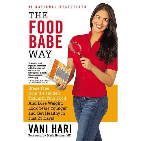 The Food Babe Way - by  Vani Hari (Paperback) - image 1 of 1