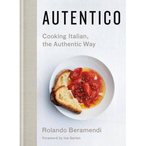 Autentico - by  Rolando Beramendi (Hardcover) - image 1 of 1