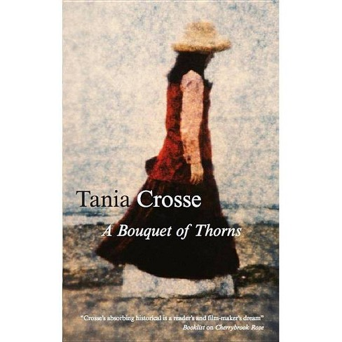 Bouquet of Thorns - by  Tania Crosse (Hardcover) - image 1 of 1