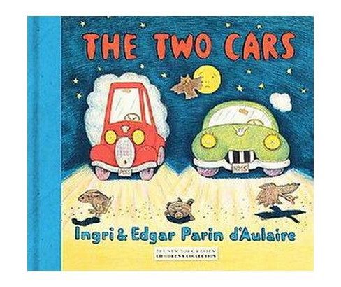 Two Cars (Hardcover) (Ingri Mortenson D'Aulaire & Edgar Parin D'Aulaire) - image 1 of 1