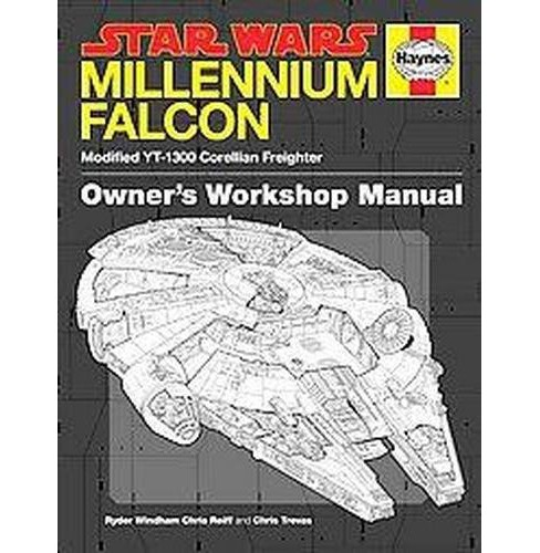 Star Wars Millennium Falcon : Modified YT-1300 Corellian Freighter, Owner's Workshop Manual (Hardcover) - image 1 of 1