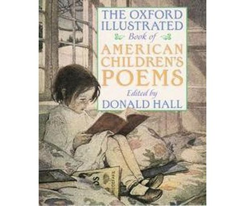 Oxford Illustrated Book of American Children's Poems (Paperback) - image 1 of 1