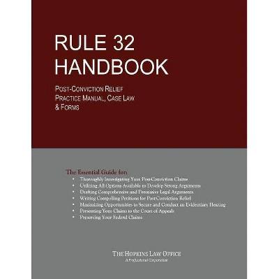 Rule 32 Handbook - by  Cedric Martin Hopkins Esq (Paperback)
