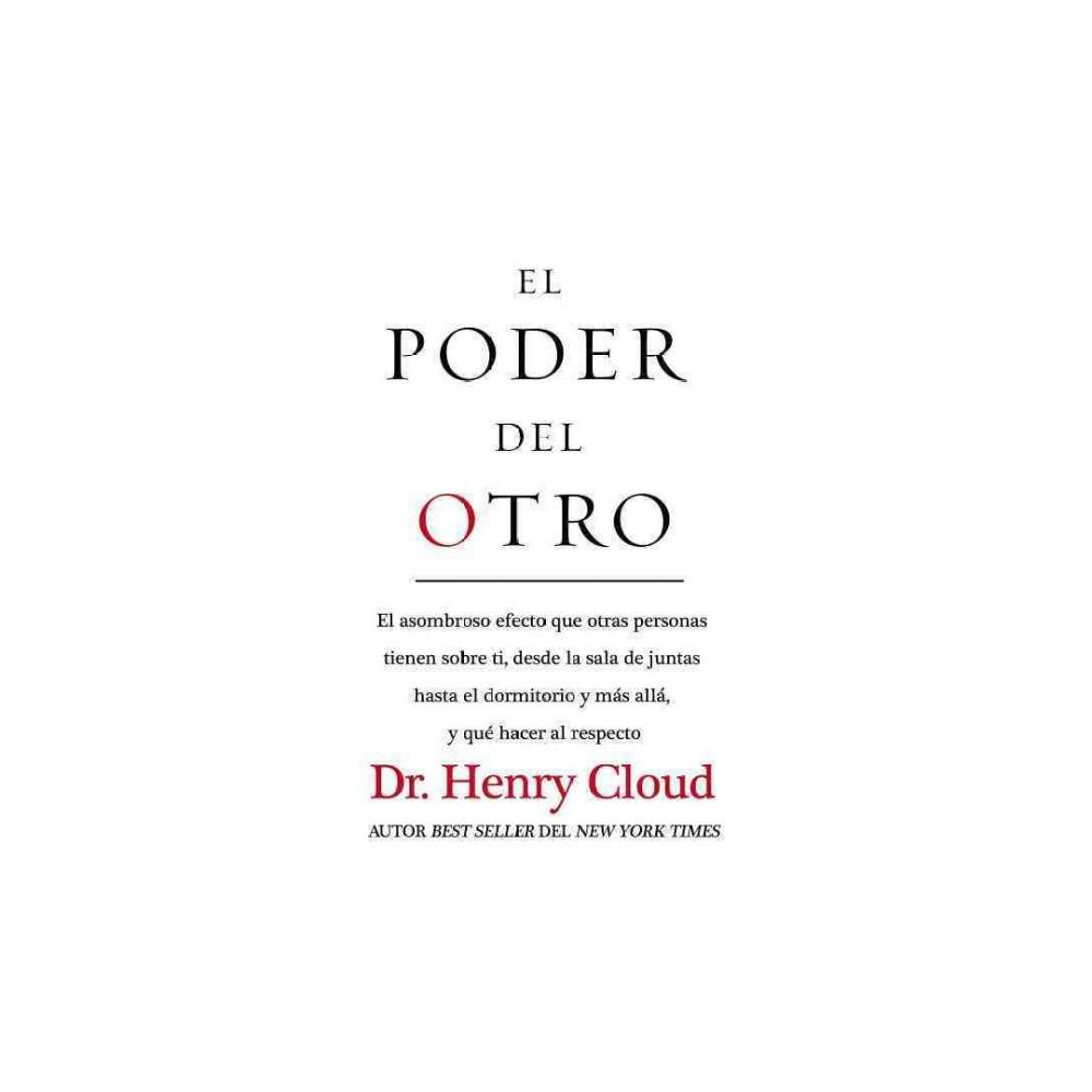 El poder del otro (Paperback) (Dr. Henry Cloud)