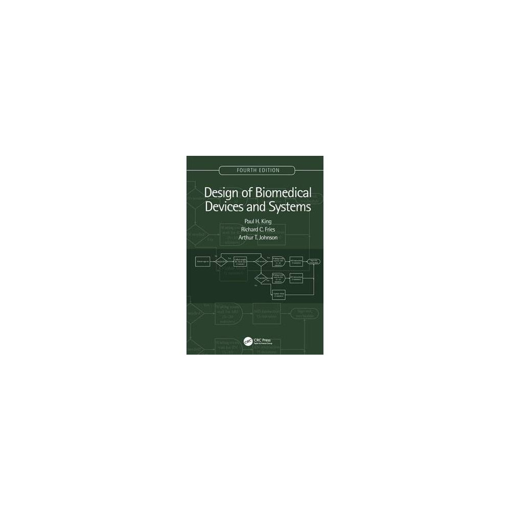 Design of Biomedical Devices and Systems - 4 (Hardcover)