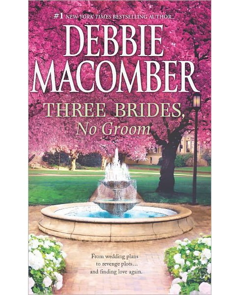 Three Brides, No Groom (Paperback) by Debbie Macomber - image 1 of 1