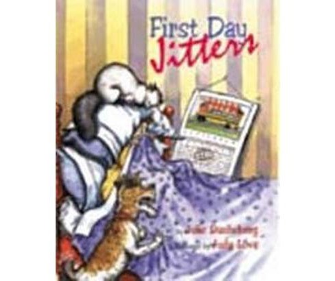First Day Jitters (Paperback) by Julia Danneberg - image 1 of 1