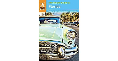 Rough Guide to Florida (Paperback) (Stephen Keeling & Sarah Hull & Rebecca Strauss) - image 1 of 1
