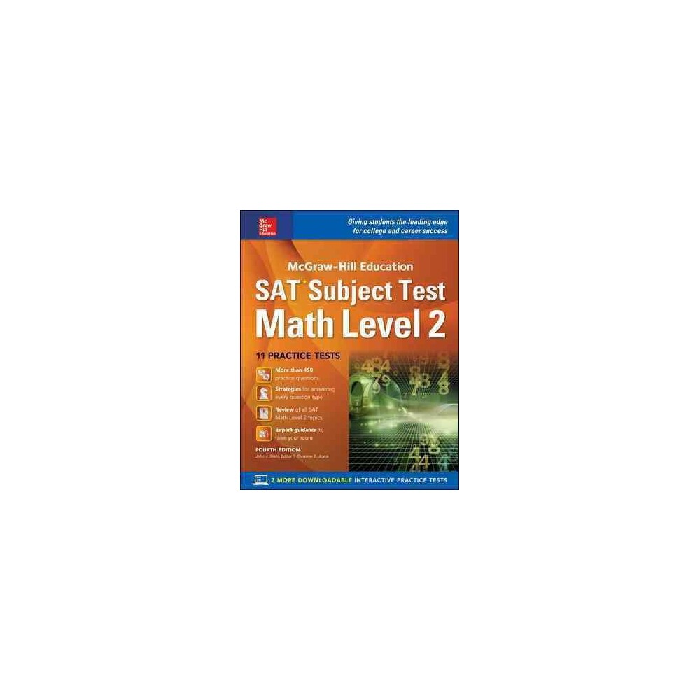 McGraw-Hill Education Sat Subject Test Math Level 2 (Paperback) (John J. Diehl & Christine E. Joyce)