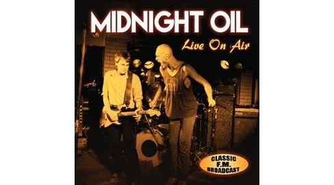 Midnight Oil - Live On Air (CD) - image 1 of 1