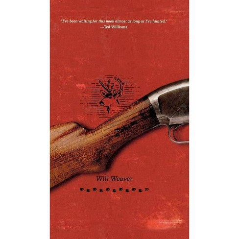 The Last Hunter - by  Will Weaver (Hardcover) - image 1 of 1
