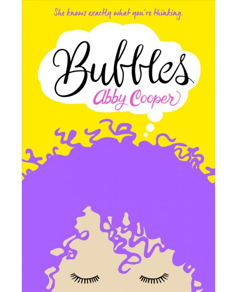 Bubbles -  by Abby Cooper (Hardcover) - image 1 of 1