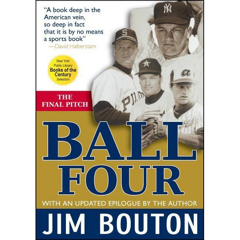 Ball Four - By Jim Bouton (Paperback) : Target
