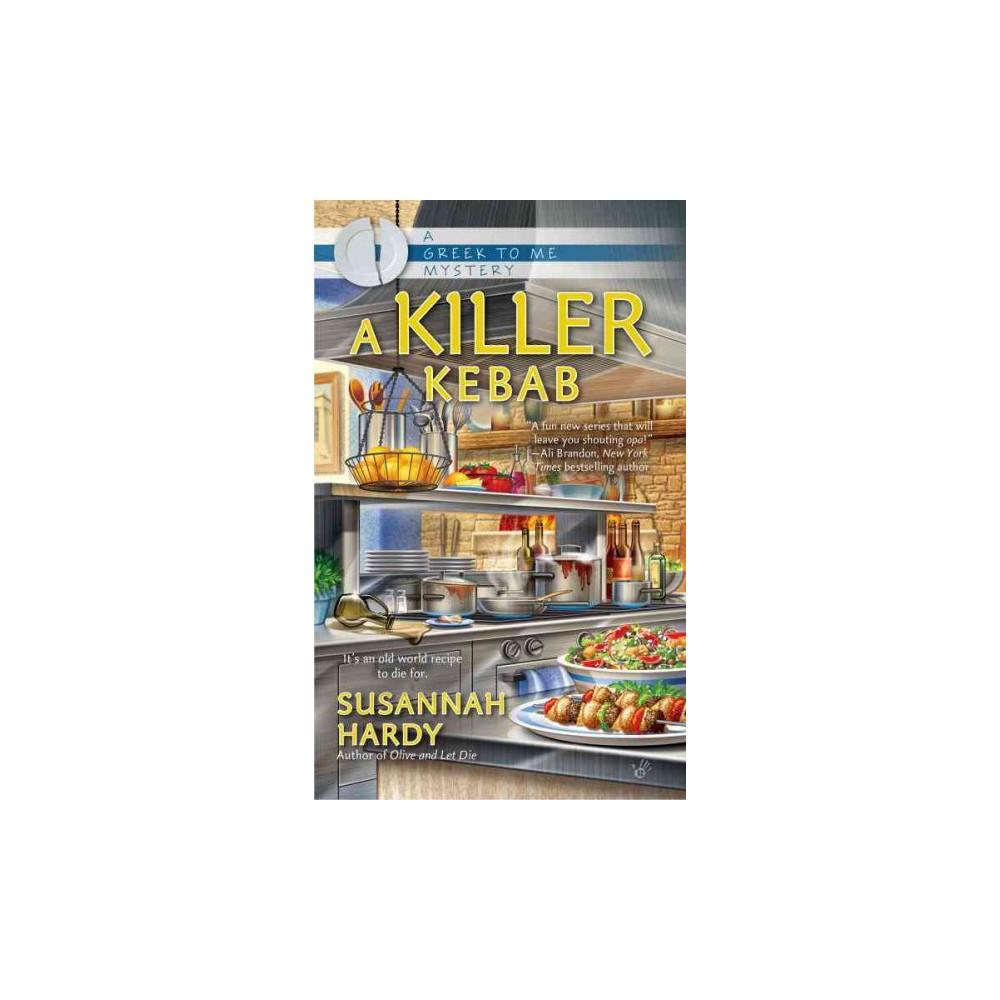 Killer Kebab (Paperback) (Susannah Hardy)