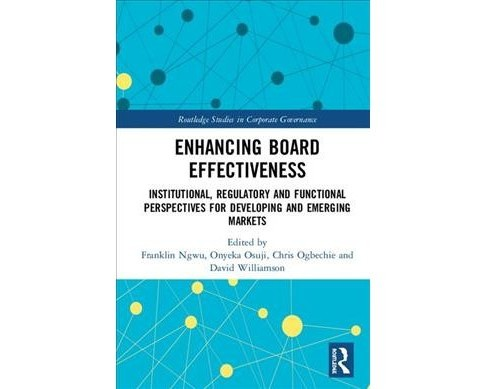 Enhancing Board Effectiveness : Institutional, Regulatory and Functional Perspectives for Developing and - image 1 of 1