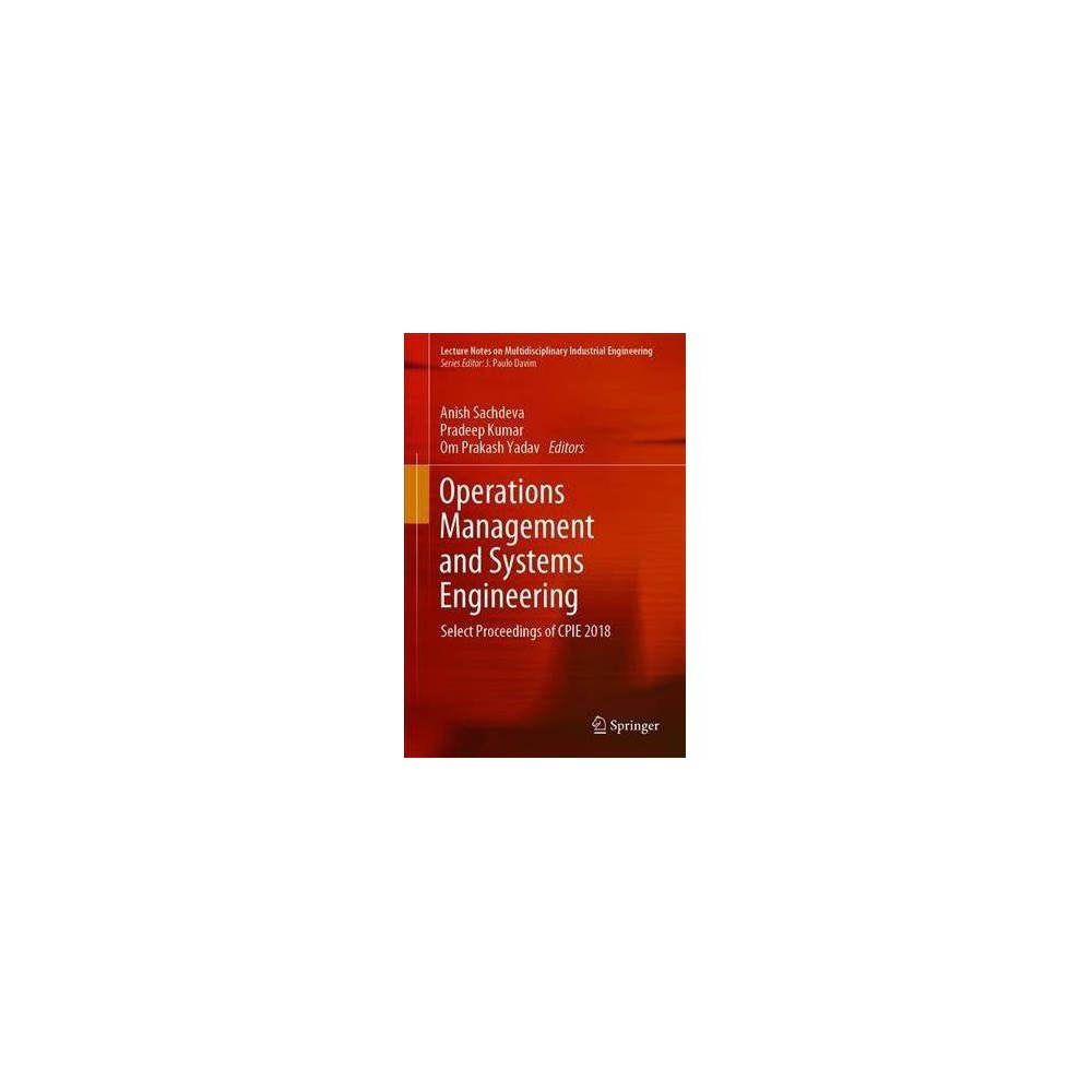 Operations Management and Systems Engineering - by Anish Sachdeva (Hardcover)