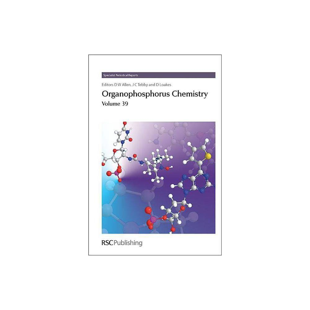 Organophosphorus Chemistry - (Spr Organophosphorus Chemistry (Rsc)) (Hardcover)